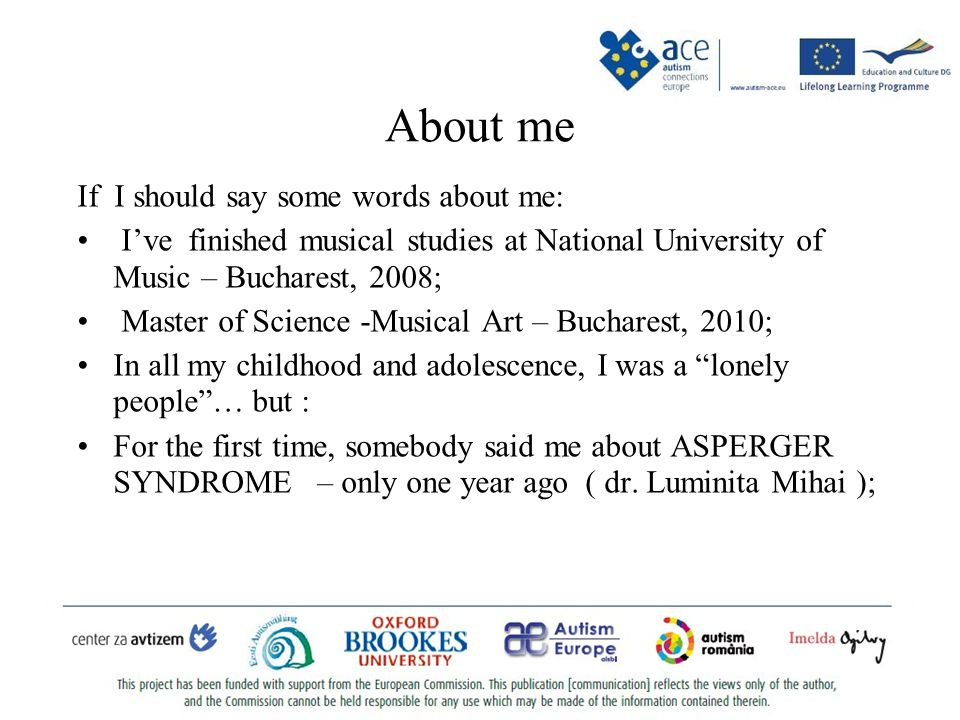 Alexandru Radu STAN - ROMANIA My participation to the ACE project means many good things for me.