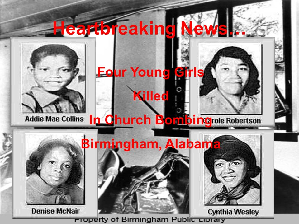 Heartbreaking News… Four Young Girls Killed In Church Bombing Birmingham, Alabama