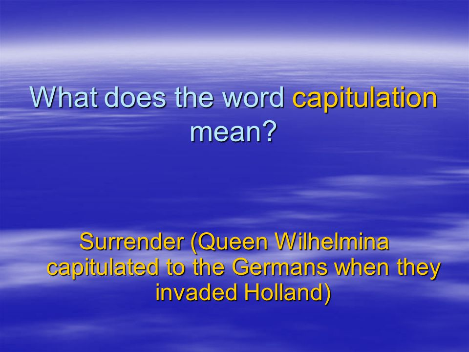 What does the word capitulation mean.