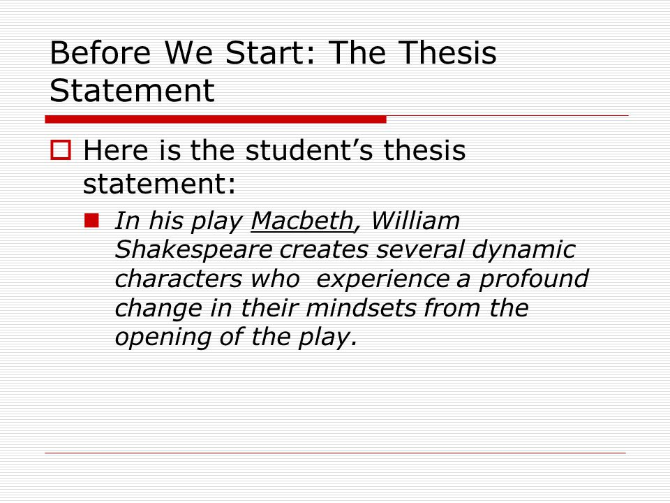 Before We Start: The Controlling Sentence  Here is the student's corresponding controlling sentence (the proofs are numbered).