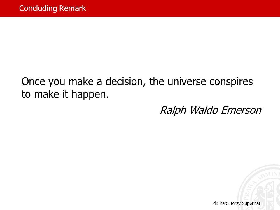 Concluding Remark dr. hab.
