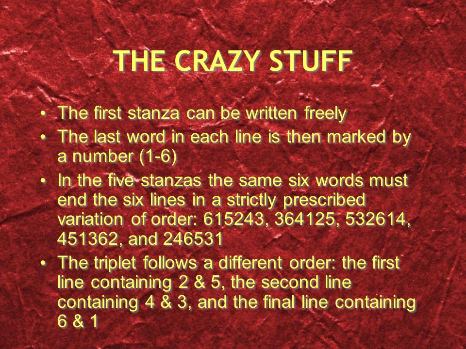 THE CRAZY STUFF The first stanza can be written freely The last word in each line is then marked by a number (1-6) In the five stanzas the same six wo