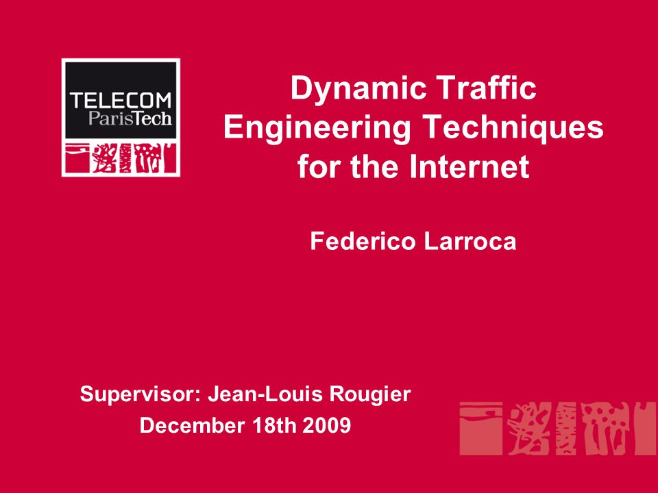 page 1 Introduction Traffic Engineering has regained the research community interest.
