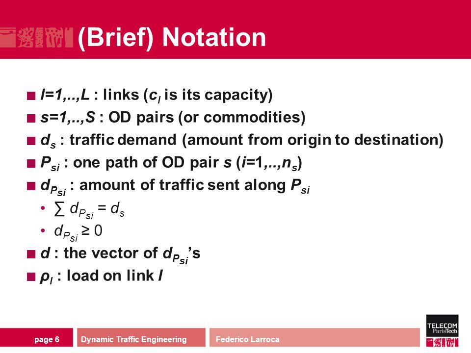 page 17 The Three Objective Functions : MinMaxU (Minimum Maximum Utilization) : MaxU (Maximum Utility) : MinQ (Minimum Queue) How do they perform.