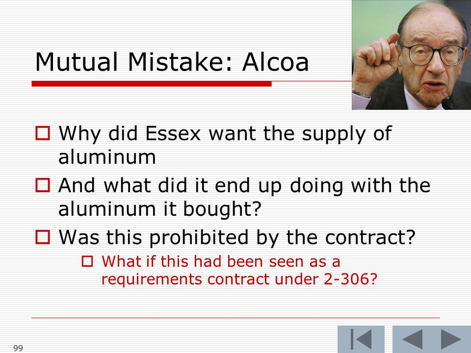 Mutual Mistake: Alcoa  Why did Essex want the supply of aluminum  And what did it end up doing with the aluminum it bought.