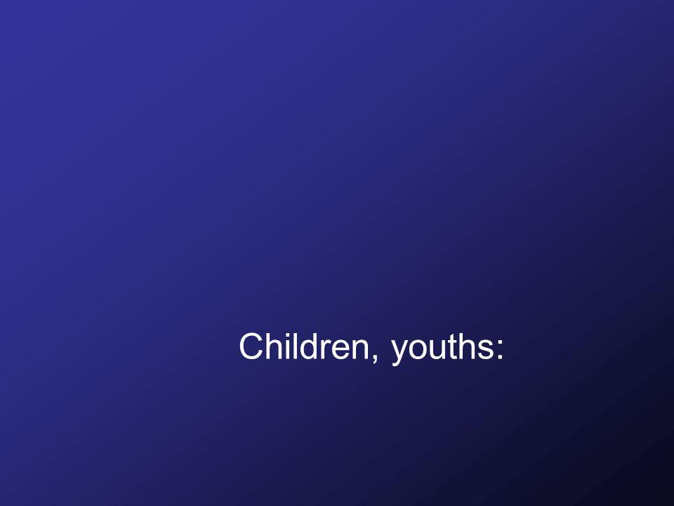 Children, youths: