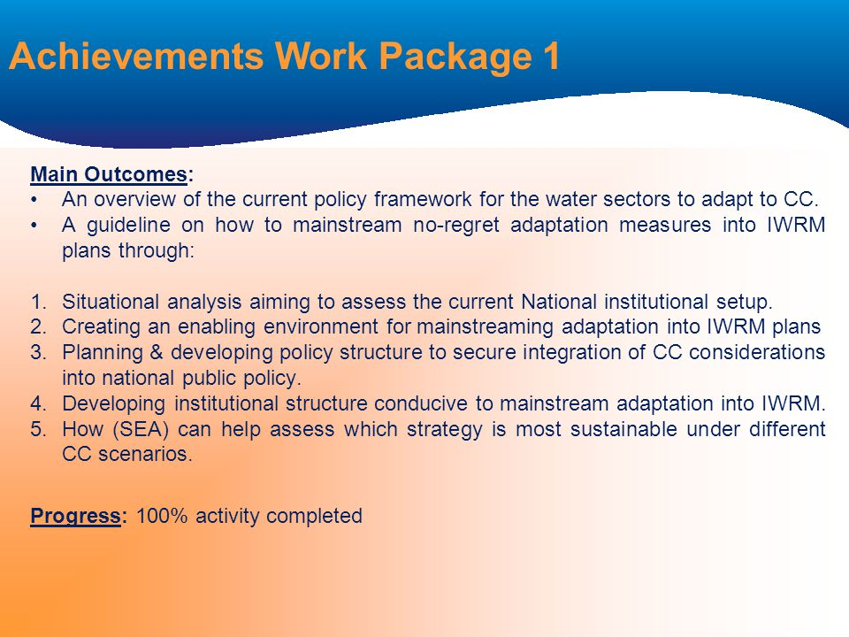 Main Outcomes: An overview of the current policy framework for the water sectors to adapt to CC.