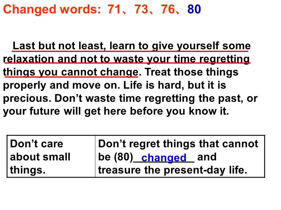 Changed words: 71 、 73 、 76 、 80 Don't care about small things.