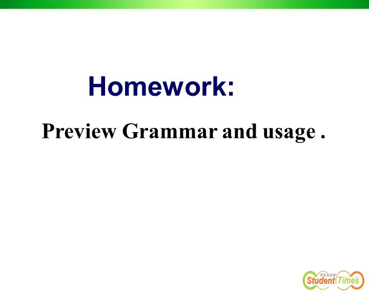 Homework: Preview Grammar and usage.