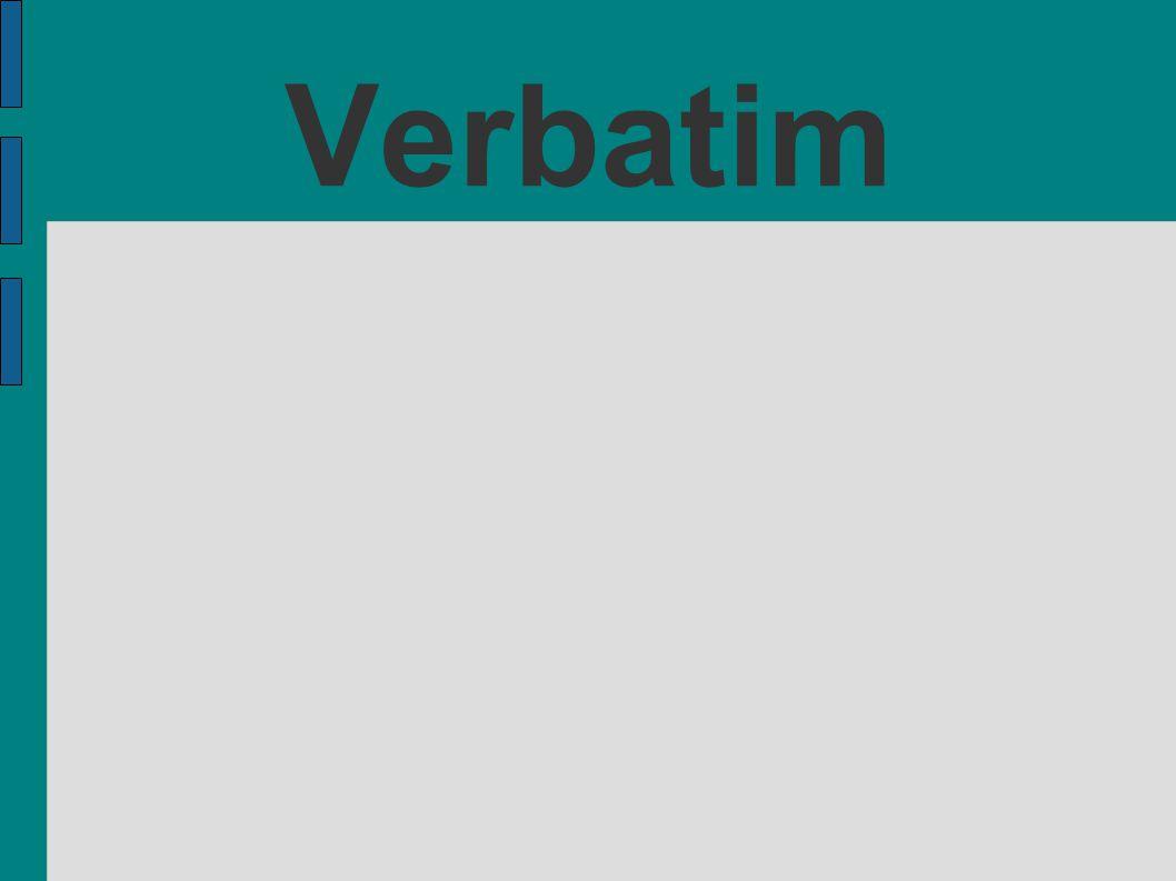 Verbatim