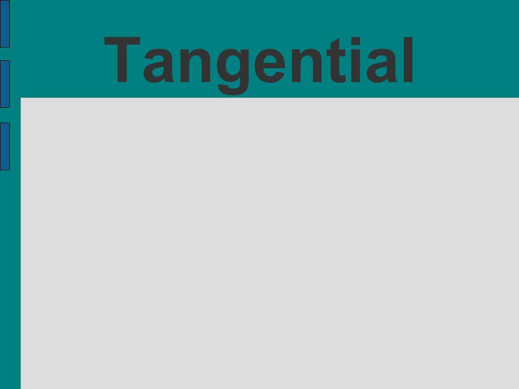 Tangential