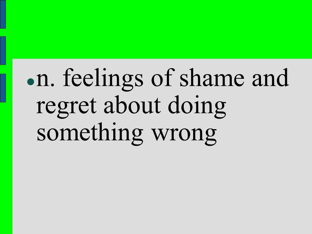 Affect n. observable signs of emotion of feeling