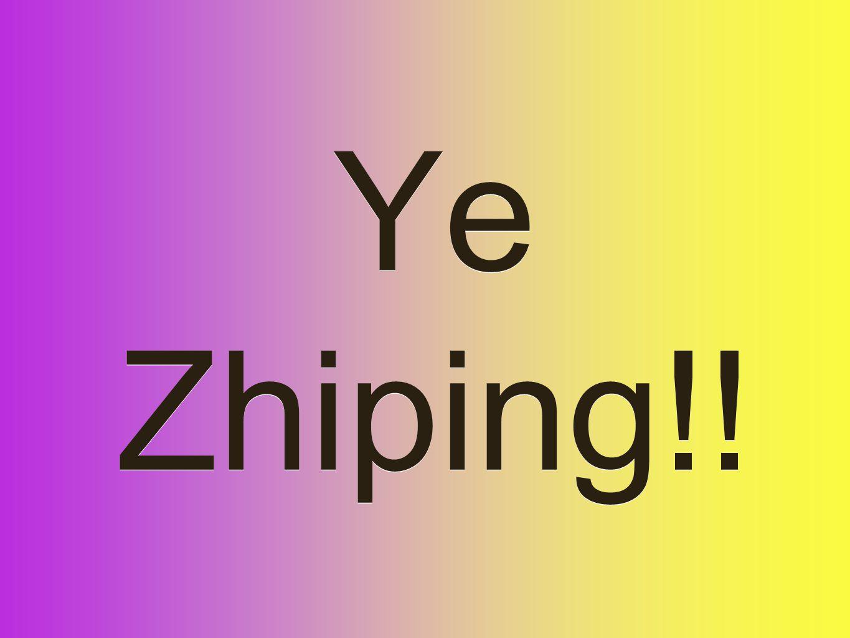 Ye Zhiping!!