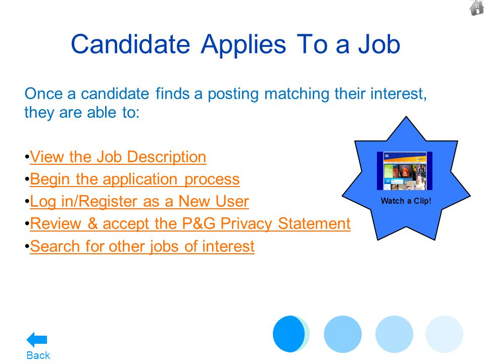 Candidate Applies To a Job Once a candidate finds a posting matching their interest, they are able to: View the Job Description Begin the application