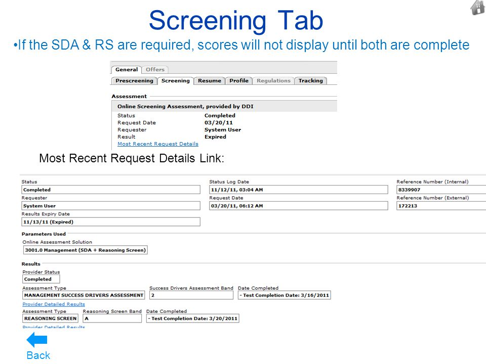 Screening Tab Most Recent Request Details Link: Back If the SDA & RS are required, scores will not display until both are complete