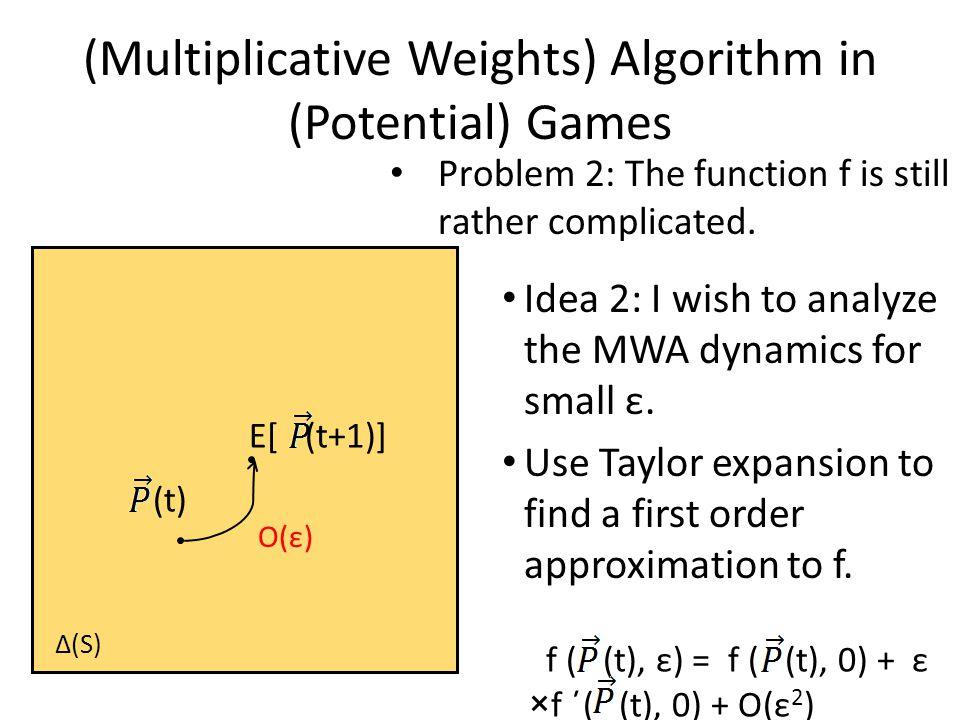 Idea 2: I wish to analyze the MWA dynamics for small ε.