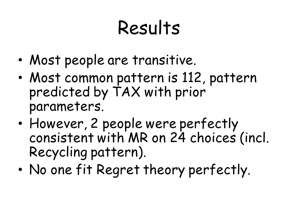 Results Most people are transitive.