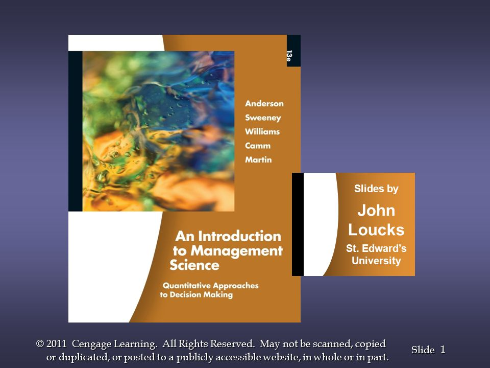 2 2 Slide © 2011 Cengage Learning.All Rights Reserved.