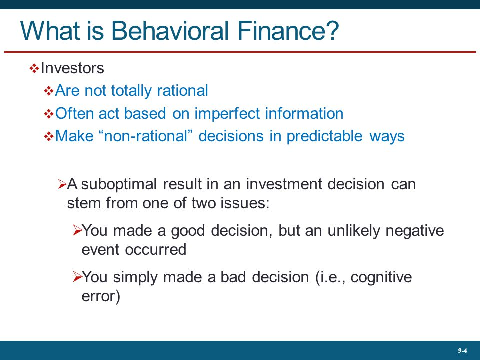 9-4 What is Behavioral Finance.