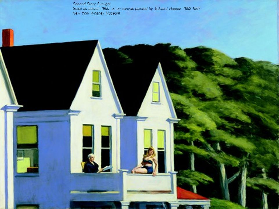 Second Story Sunlight Soleil au balcon 1960 oil on canvas painted by Edward Hopper 1862-1967 New York Whitney Museum