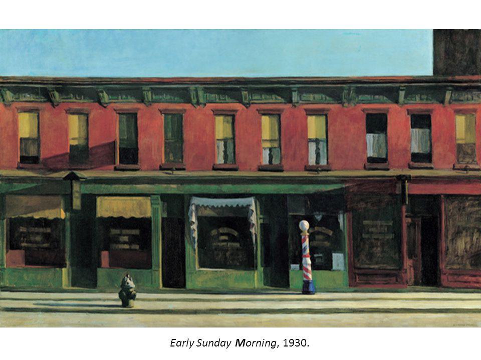 Early Sunday Morning, 1930.