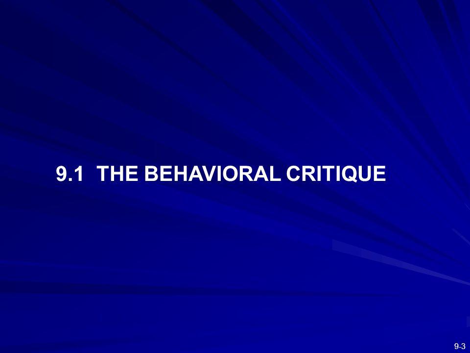 9-3 9.1 THE BEHAVIORAL CRITIQUE