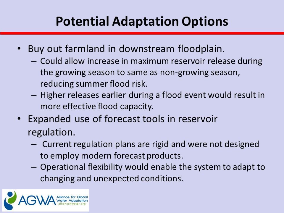 Potential Adaptation Options Buy out farmland in downstream floodplain.