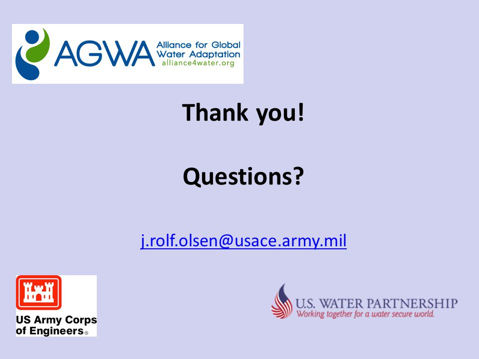 Thank you! Questions? j.rolf.olsen@usace.army.mil