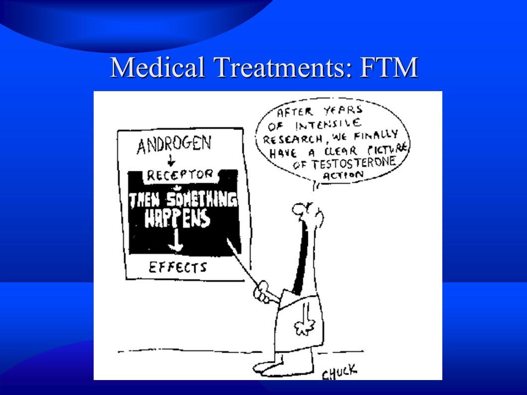 Medical Treatments: FTM