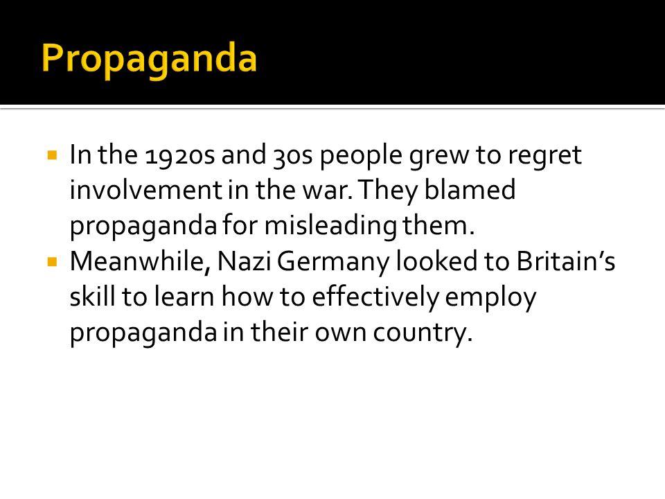  Hitler blamed Germany's defeat on power of allied propaganda.
