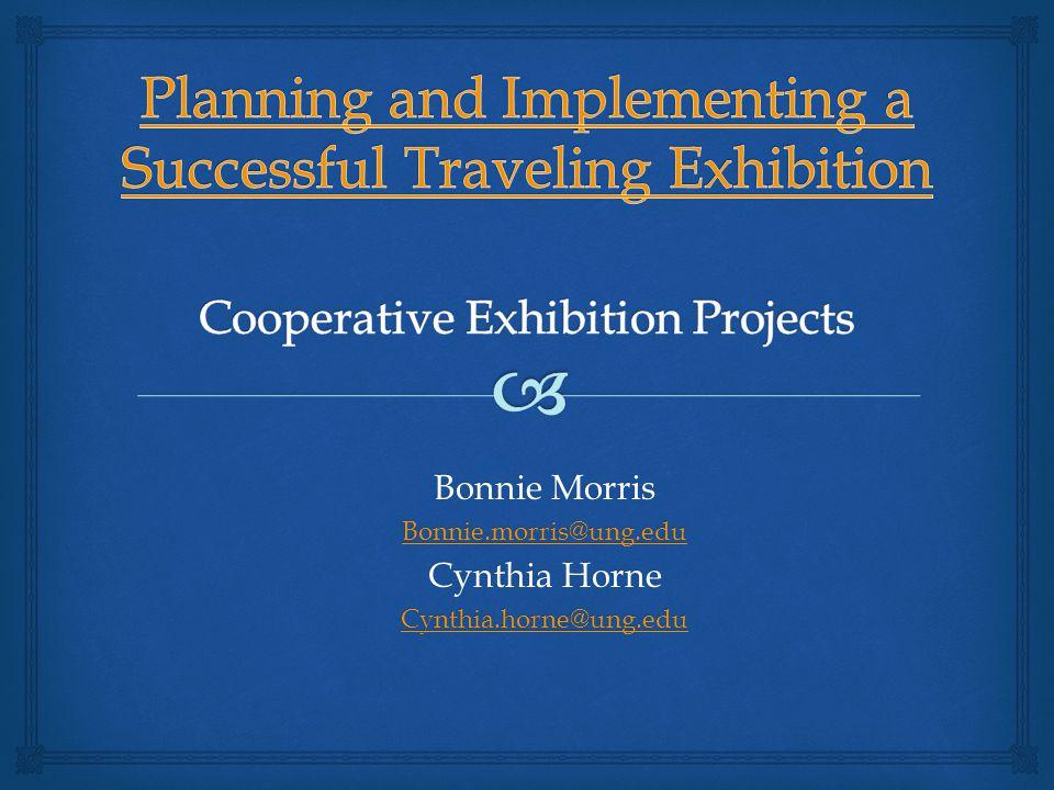 Bonnie Morris Bonnie.morris@ung.edu Cynthia Horne Cynthia.horne@ung.edu