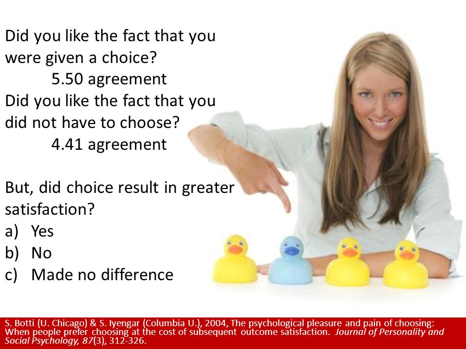 Did you like the fact that you were given a choice.