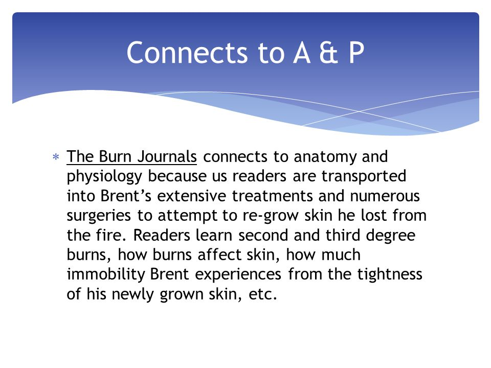  I would recommend The Burn Journals for others to read because of the journey into Runyon's own mind he takes us on.