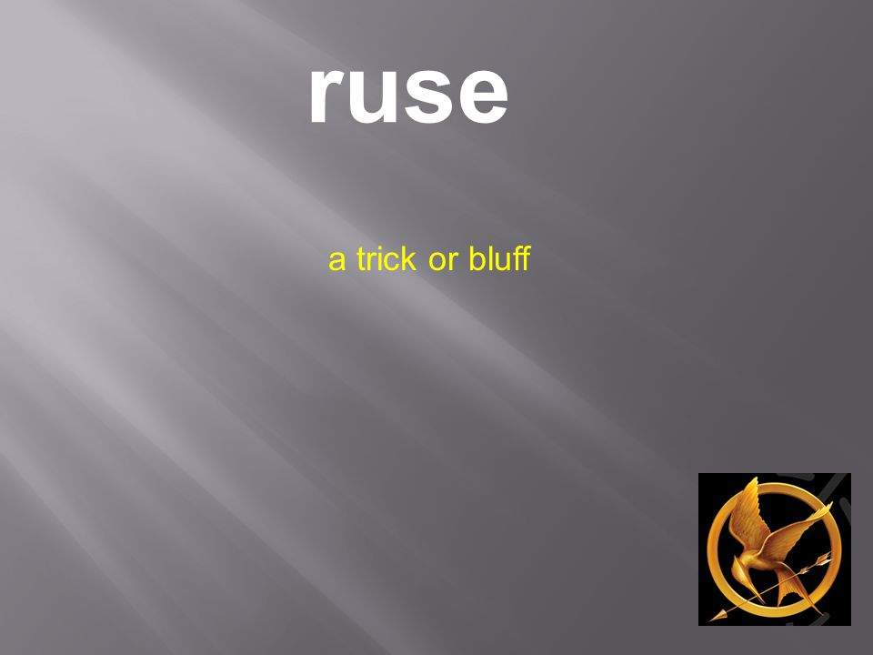 ruse a trick or bluff