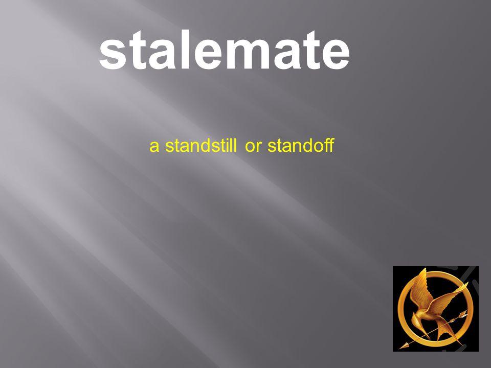 stalemate a standstill or standoff