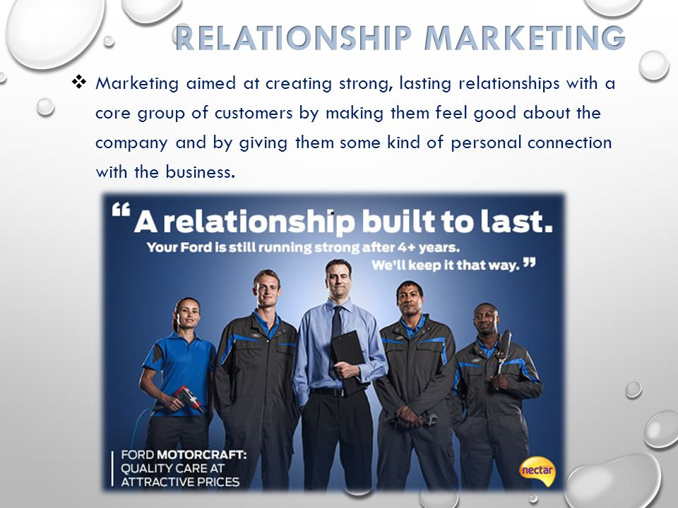  Marketing aimed at creating strong, lasting relationships with a core group of customers by making them feel good about the company and by giving them some kind of personal connection with the business.