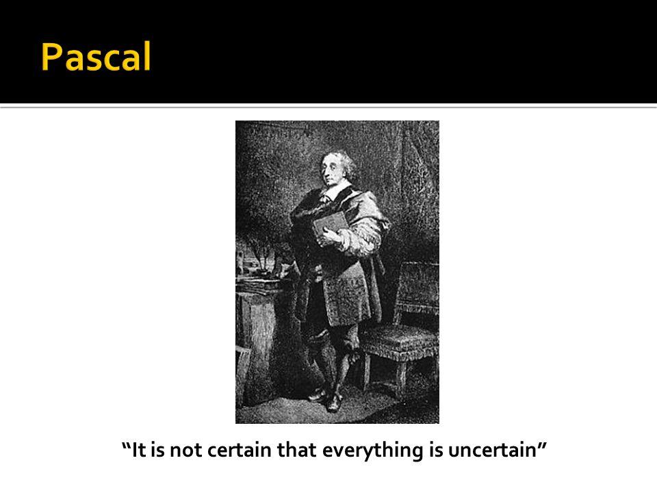  Uncertainty!