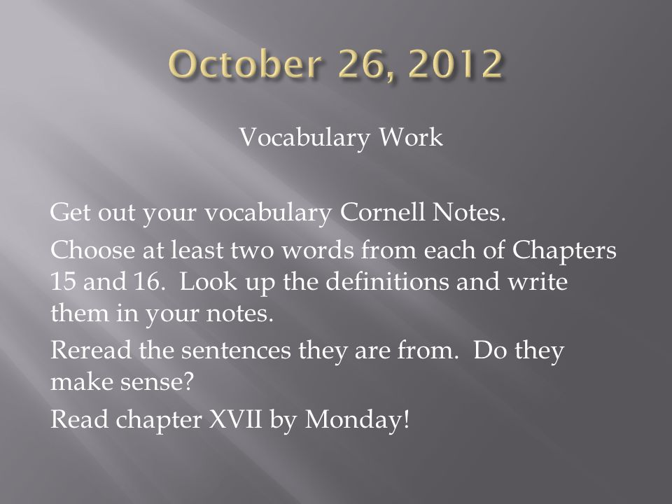 Vocabulary Work Get out your vocabulary Cornell Notes.
