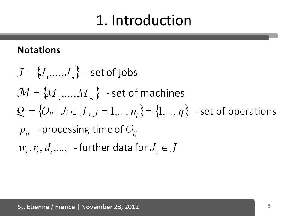 St. Etienne / France | November 23, 2012 5.4. Problem Notations: 44