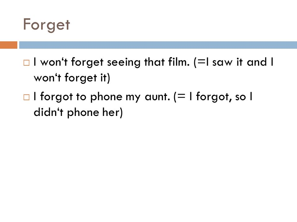 Forget  I won't forget seeing that film.