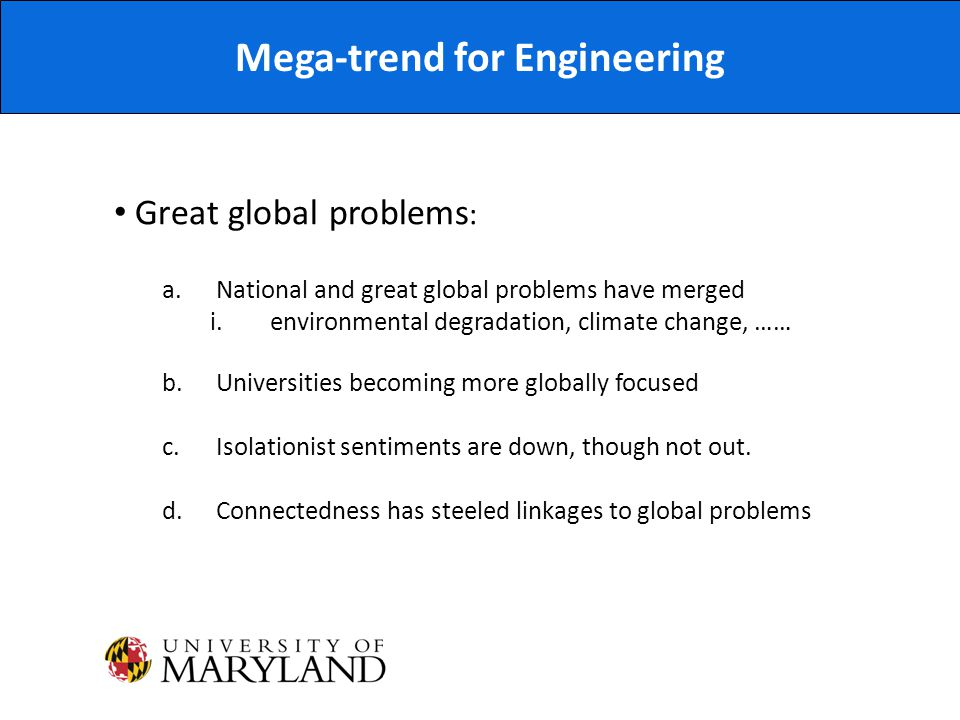 Mega-trend for Engineering Great global problems : a.