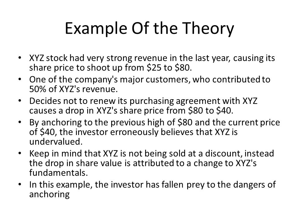 Example Of the Theory XYZ stock had very strong revenue in the last year, causing its share price to shoot up from $25 to $80.