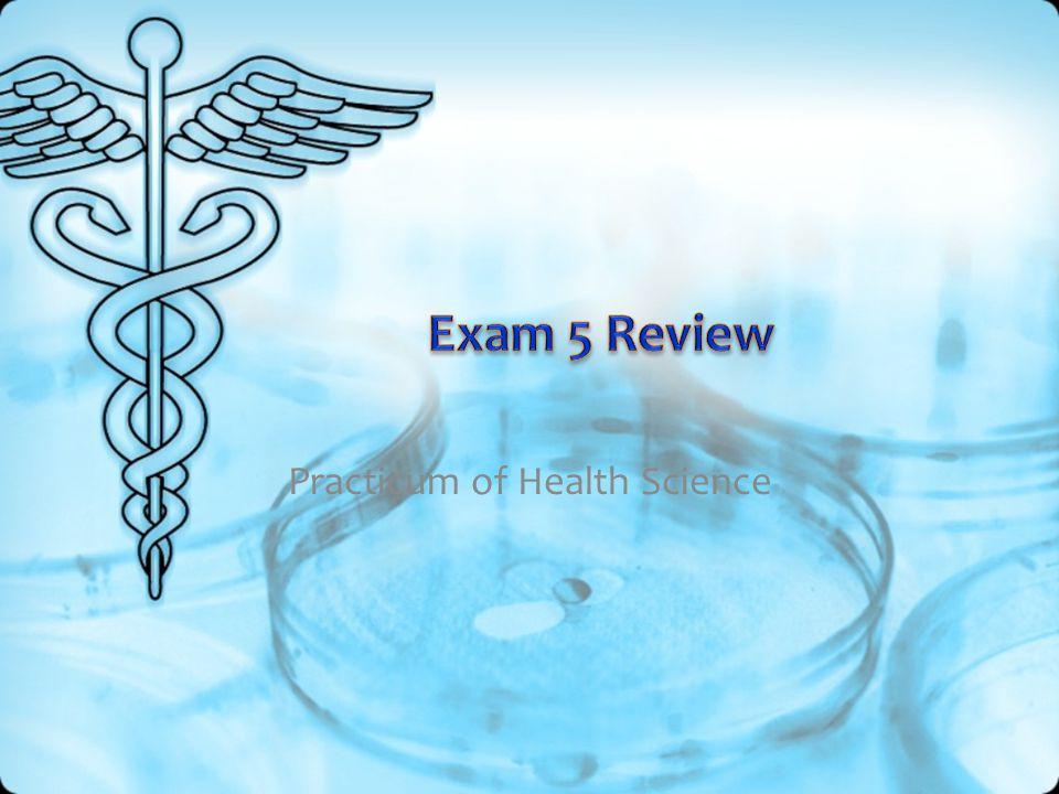 Practicum of Health Science