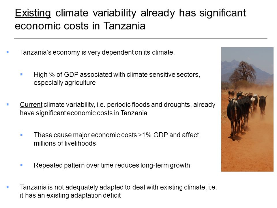  Unclear exactly what level of change will occur  especially impact on rainfall and droughts  Therefore  Focus on early areas where build capacity  Address existing adaptation deficit (no regrets) and current climate variability  Implement options that good across the uncertainty – robustness not optimisation Adaptation must address climate uncertainty