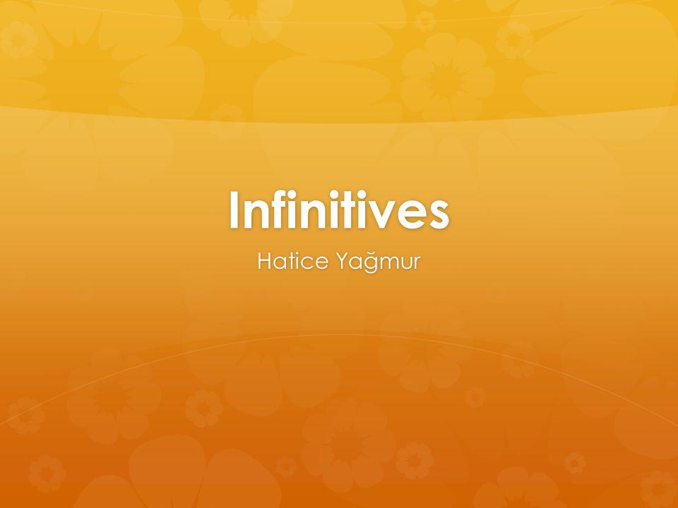 Infinitives Hatice Yağmur