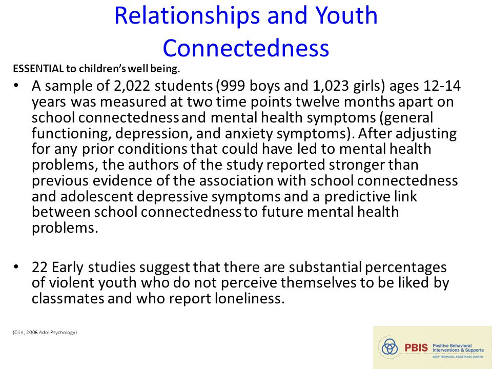 Relationships and Youth Connectedness ESSENTIAL to children's well being.