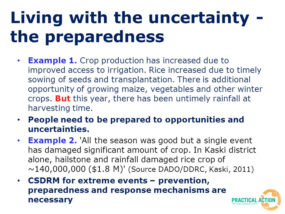 Living with the uncertainty - the preparedness Example 1.