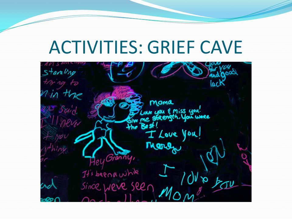 ACTIVITIES: GRIEF CAVE