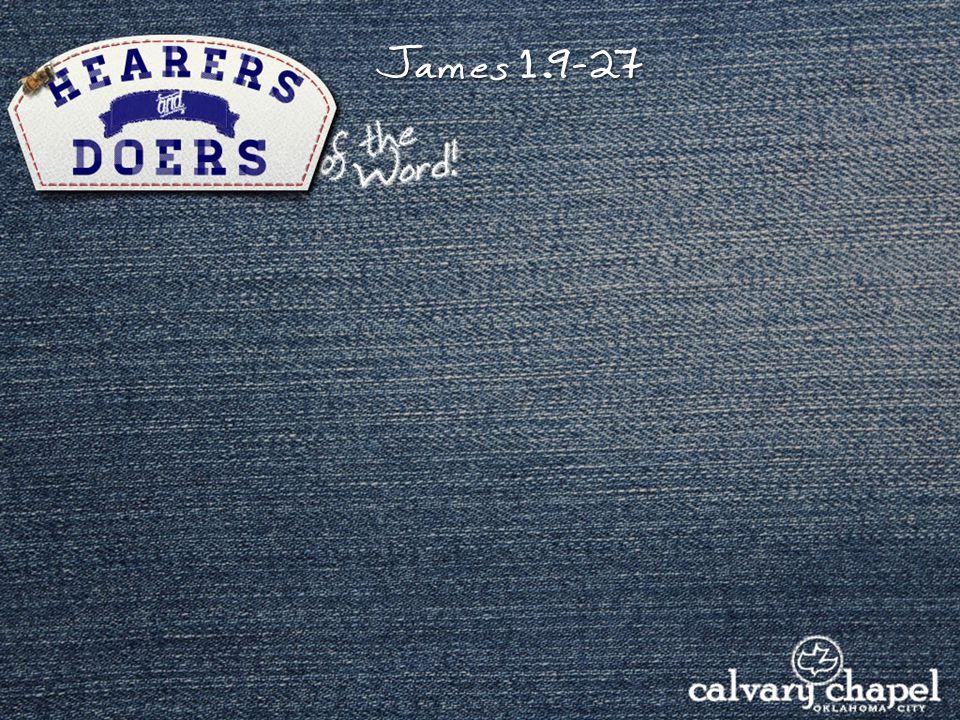 James 1.9- 27