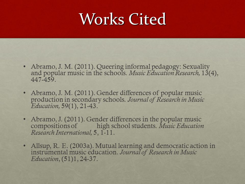 Works Cited Abramo, J. M. (2011).